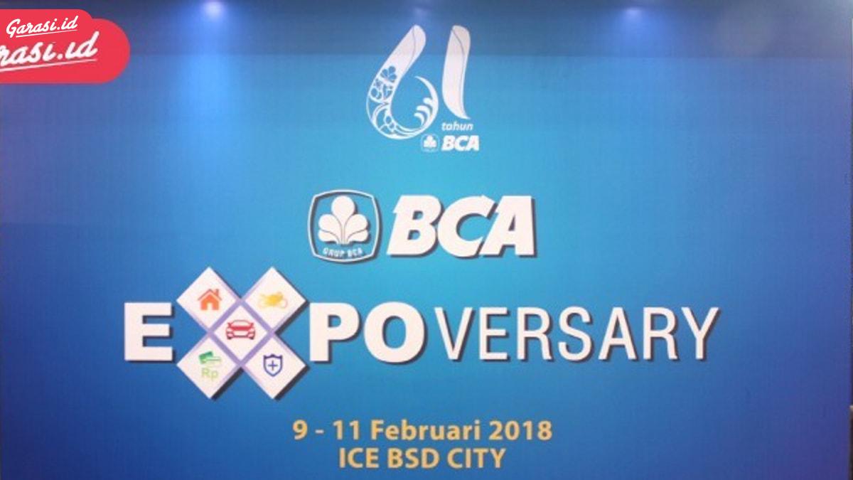 """""""Last Day"""",BCA Expo 2018 Berakir Hari Ini"""
