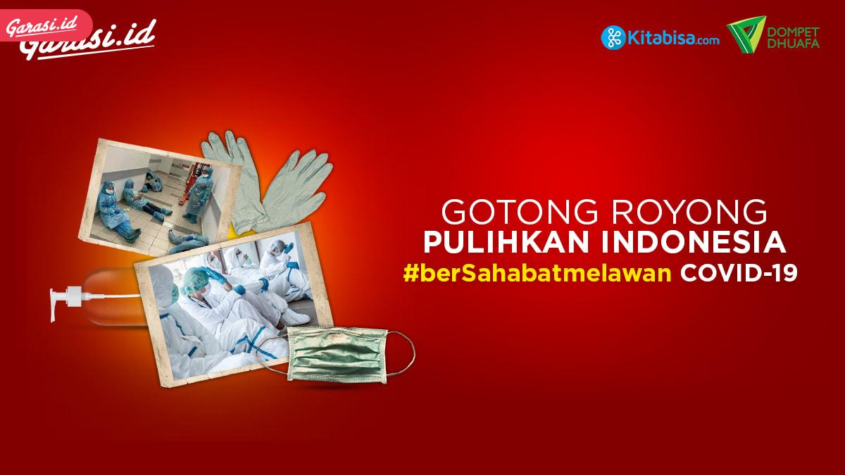 Garasi.id Galang Donasi #berSahabatMelawan Covid 19 Bersama Kitabisa.com dan Dompetdhuafa.org