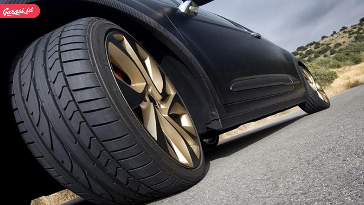 Perhatikan ! Berikut Tips Jitu Memilih Ban Mobil Dengan Benar