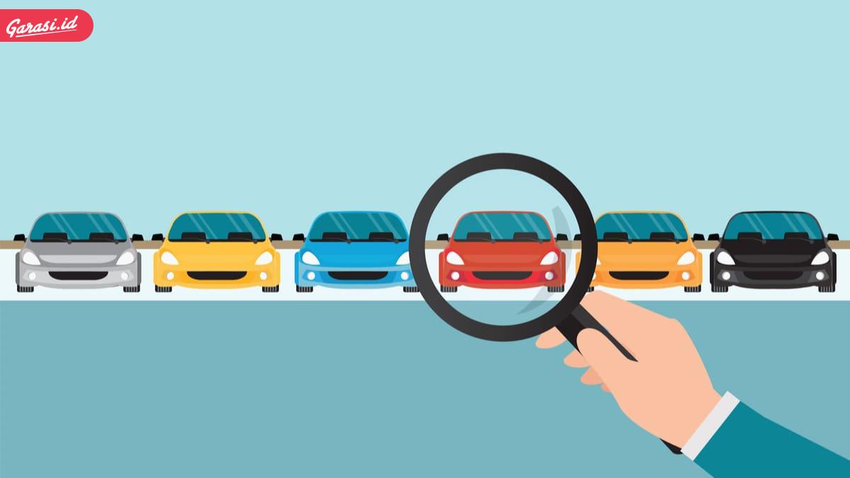Ingin Untung Saat Membeli Mobil Bekas? Berikut 5 Langkah-Langkah yang Wajib Kamu Ikuti