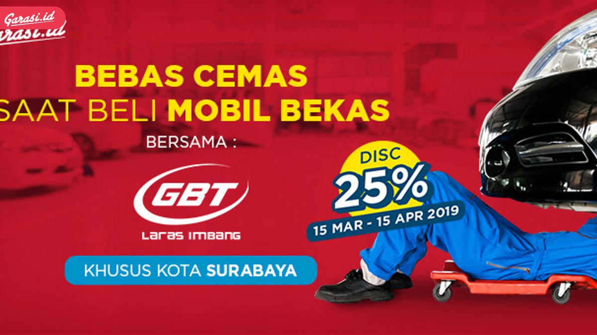 Inspeksi Mobilmu di Kota Bandung dan Surabaya, Bisa Dapat Diskon 25%