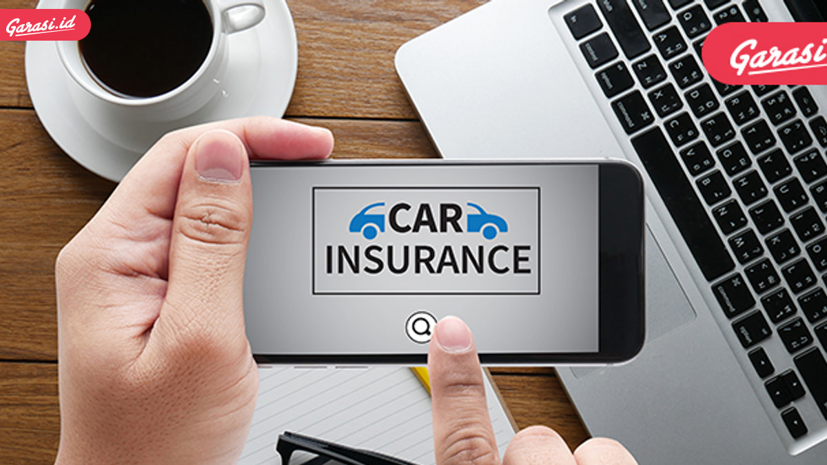 Simak ini, Cara Memilih Asuransi yang Tepat untuk Mobil Tercinta