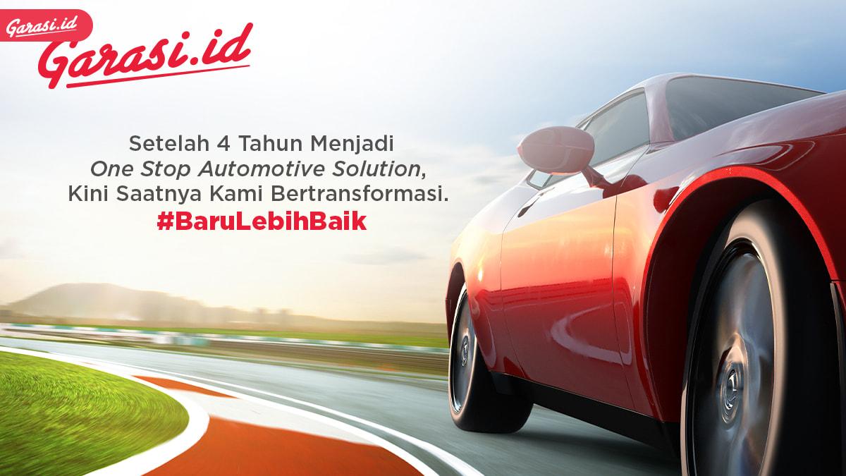 Garasi.id bertransformasi menjadi #BaruLebihBaik, Gencarkan Layanan Car Warranty