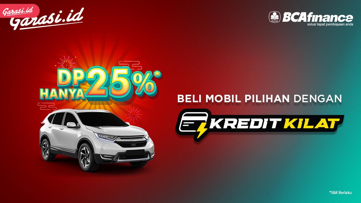 Beli Mobil Bekas Berkualitas Dengan Kredit Kilat Dapatkan DP Ringan Hanya 25%