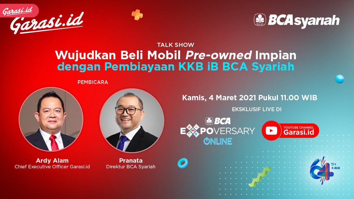Garasi.id dan BCA Syariah Beri Edukasi Pembiayaan Syariah untuk Pembelian Pre-owned Car di BCA Expoversary Online 2021