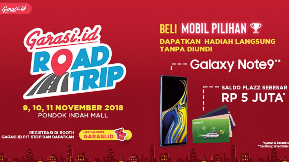 Besok Garasi.id Road Trip Kasih Hadiah Langsung Galaxy Note 9 dan Flazz Card 5 Juta