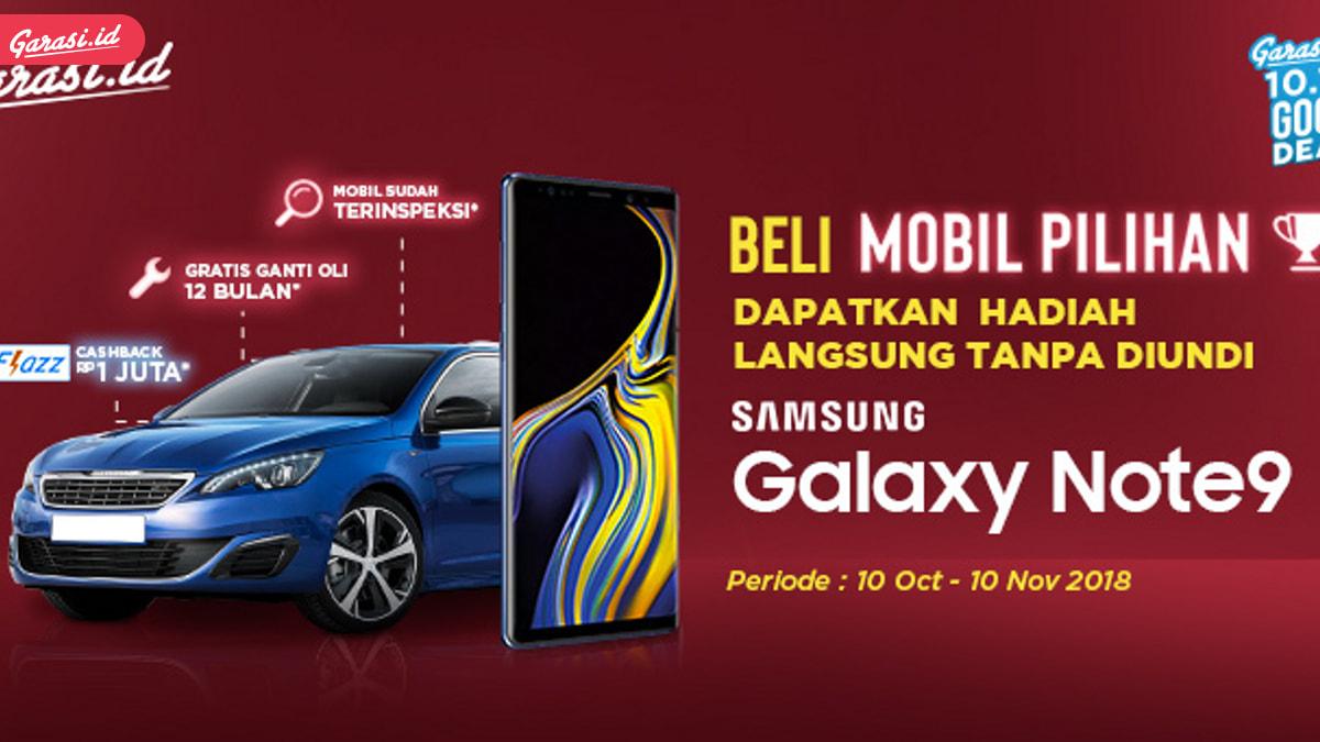 Ikutan Garasi.id Good Deal 10.10, Otomatis Kamu Dapet Samsung Galaxy Note9