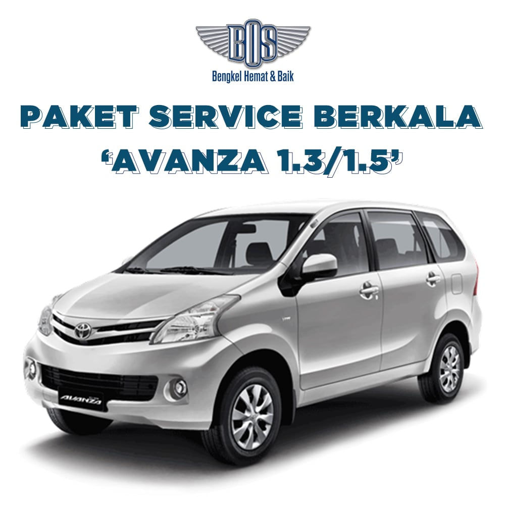Paket Service Berkala Avanza Bengkel BOS