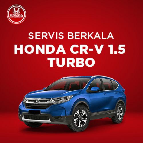 Servis Berkala Honda CR-V 1.5 Turbo