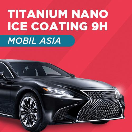Titanium Nano Ice Coating 9H - Mobil Asia