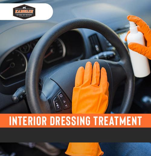 Interior Dressing Treatment