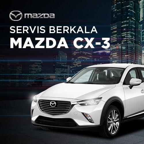 Servis Berkala Mazda CX-3