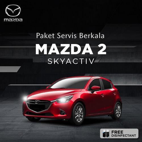 Servis Berkala Mazda 2 Skyactiv