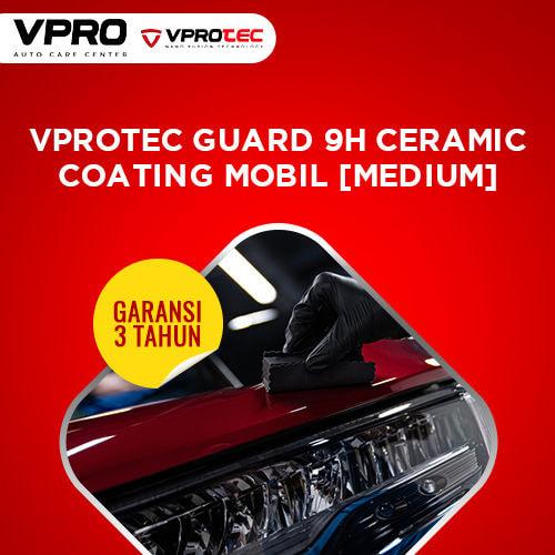 Vprotec Guard 9H Ceramic Coating Mobil [Medium] Garansi 3th