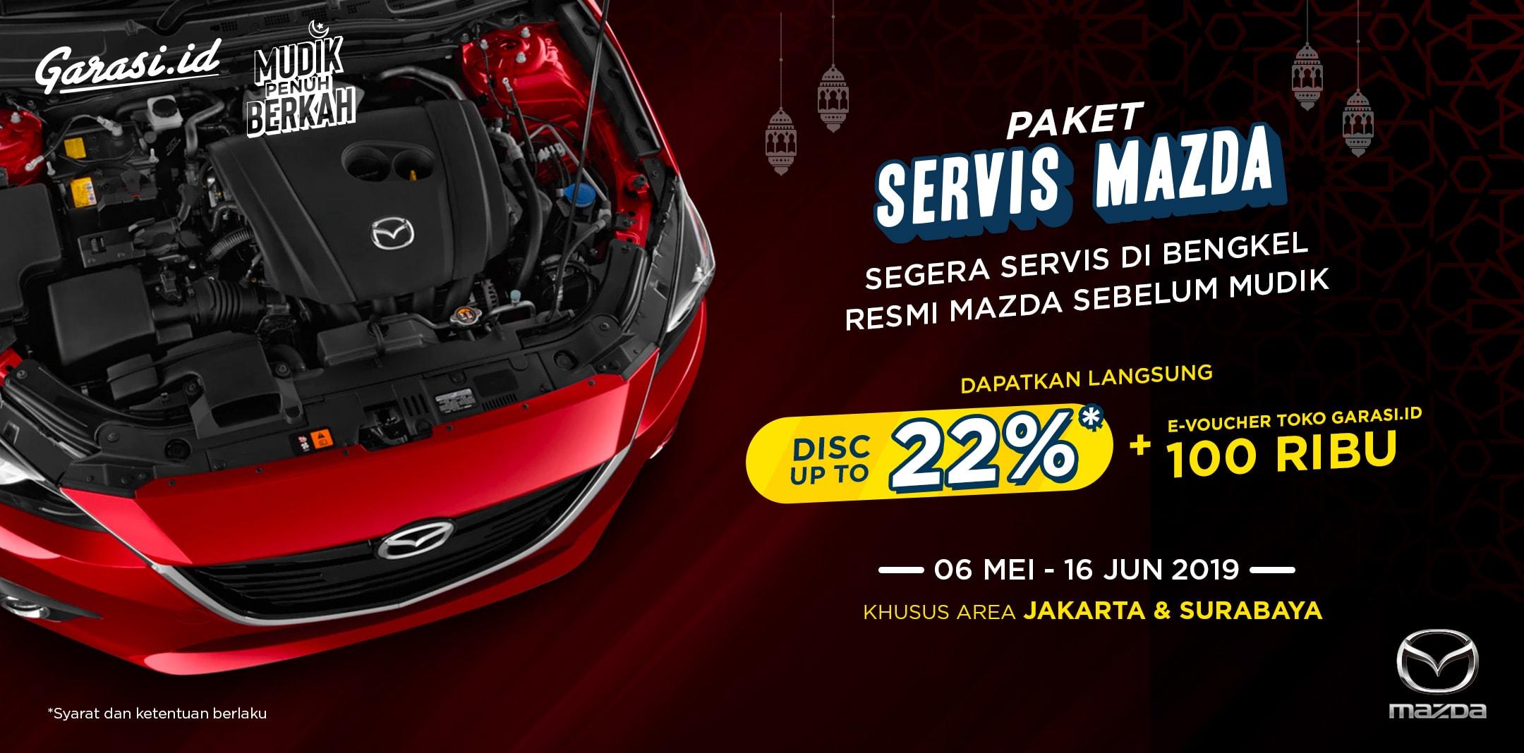 Mudik Penuh Berkah. Khusus pengguna Mazda 2, CX-5, CX-3 dan Biante, lebih hemat Servis Berkala di Bengkel Resmi Mazda dengan beli voucher di Garasi.id
