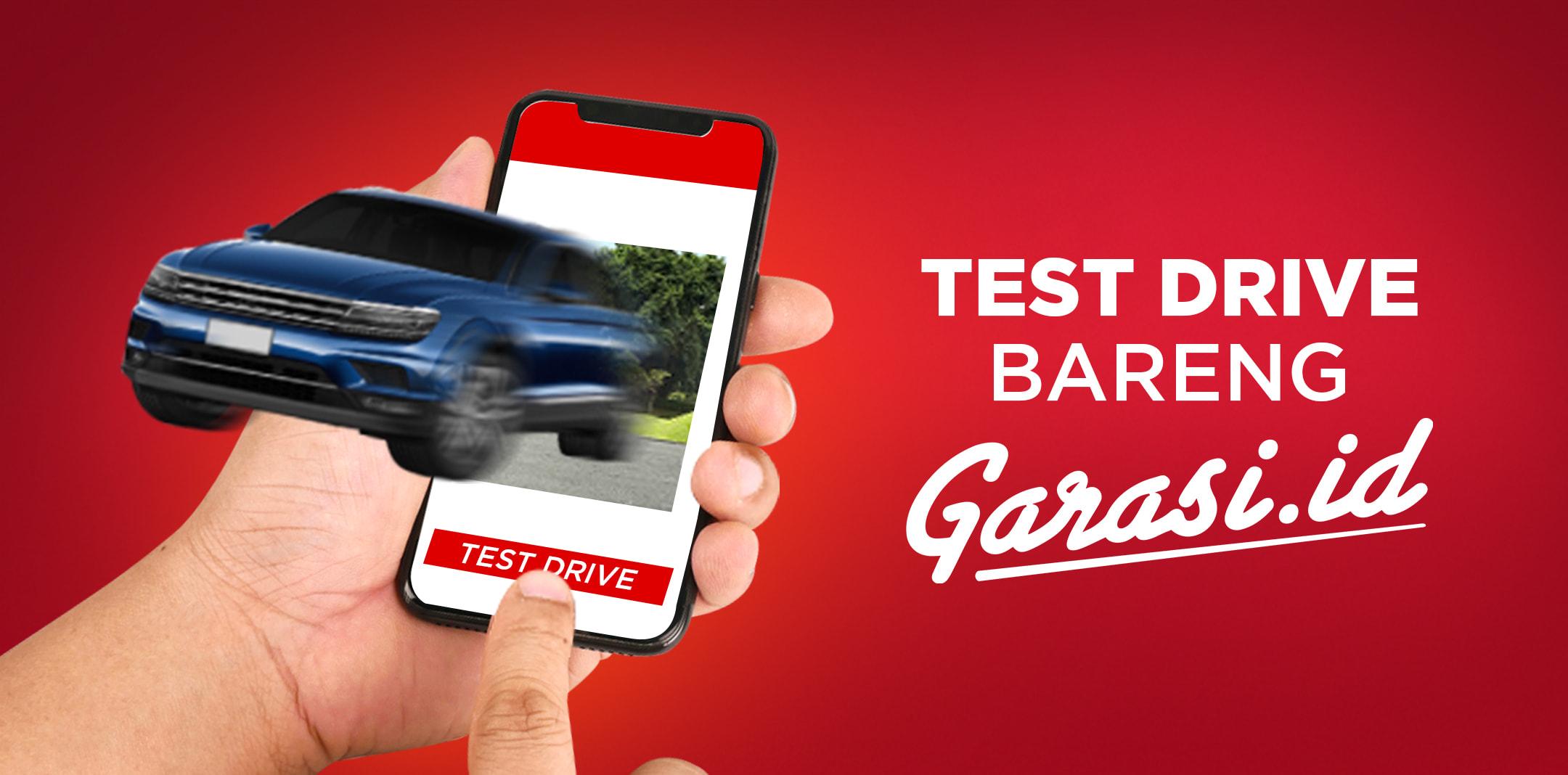 GRATIS! Test drive mobil idaman kamu langsung di rumah
