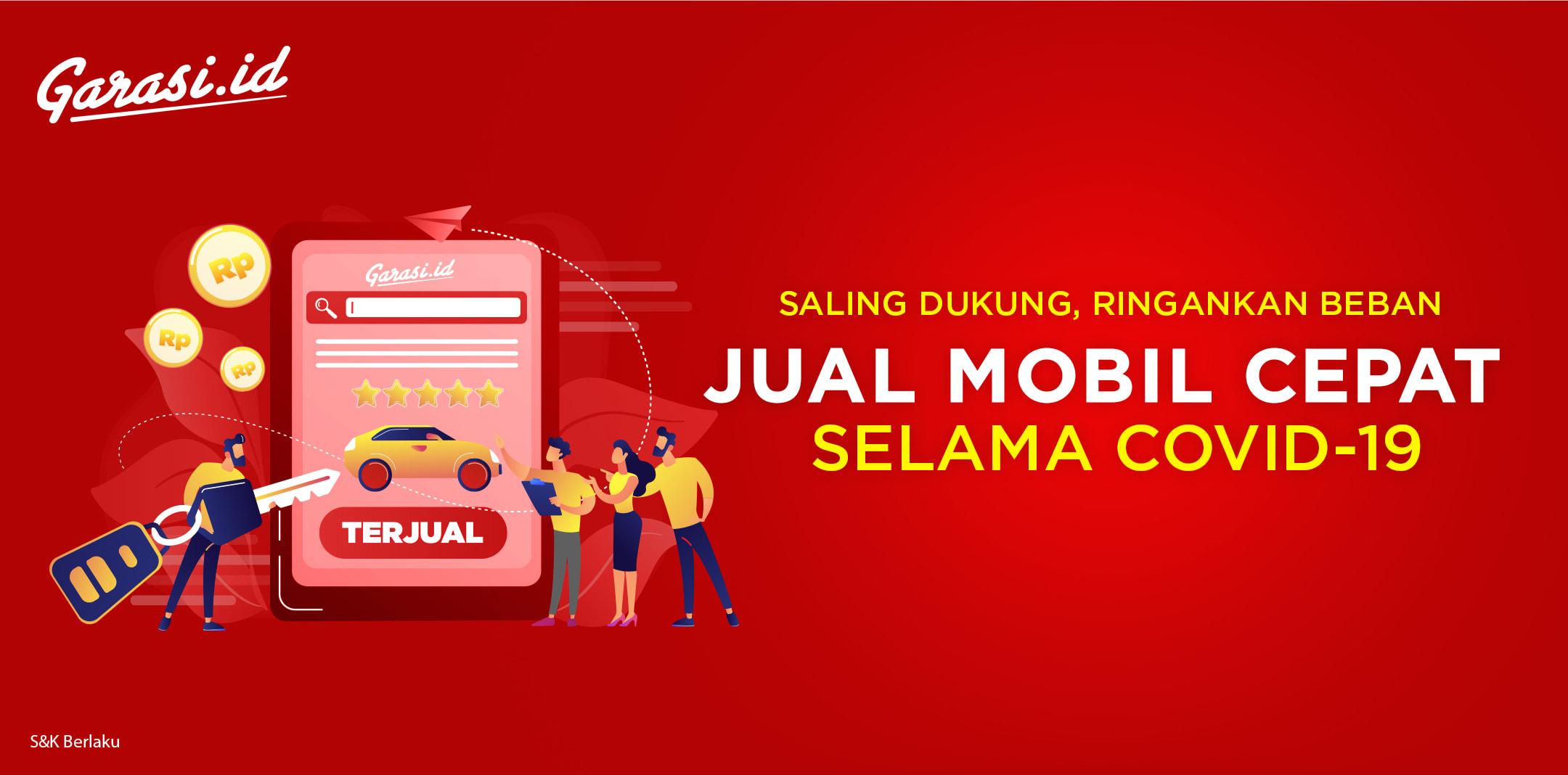 Garasi.id Support Perjuangan Seller Mobil Bekas, Ringankan Beban Selama Covid-19