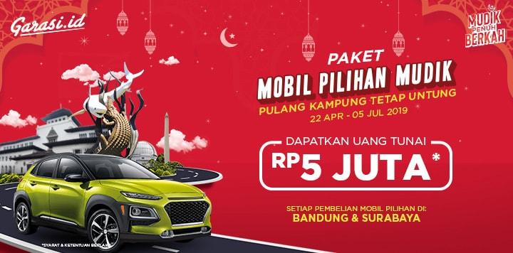 Mudik Penuh Berkah. Khusus Bandung & Surabaya, beli Mobil Pilihan buat pergi mudik kini dapat 5 Juta langsung tanpa diundi