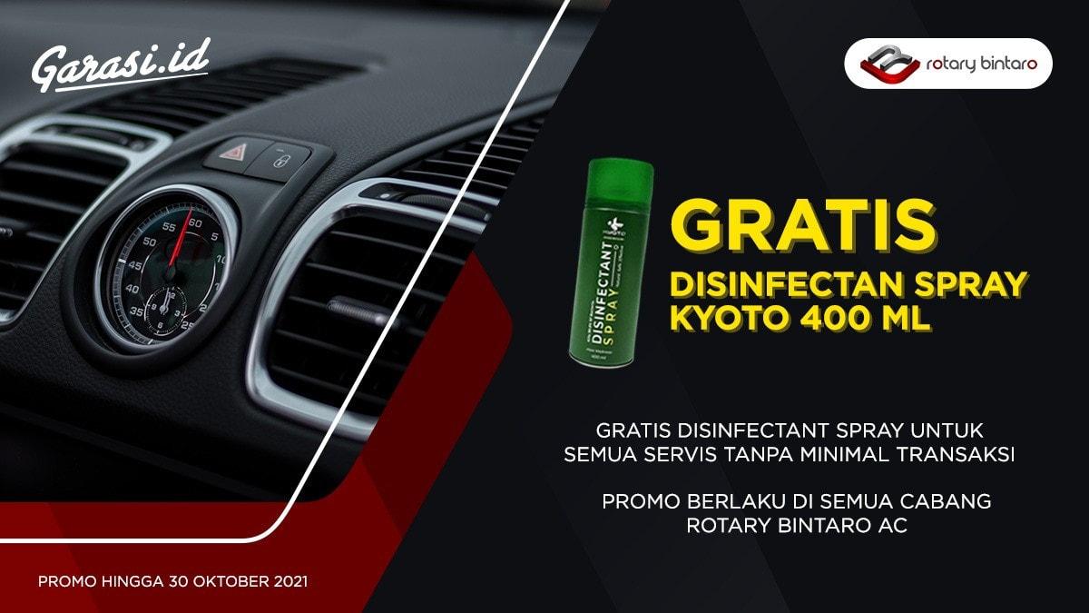 Promo Gratis Desinfektan Kyoto 400 ml untuk pembelian semua produk Rotary Bintaro di Garasi.id berlaku di semua cabang Rotary Bintaro