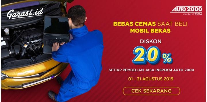 Promo 20% Auto 2000 (periode 1-31 Agustus 2019)