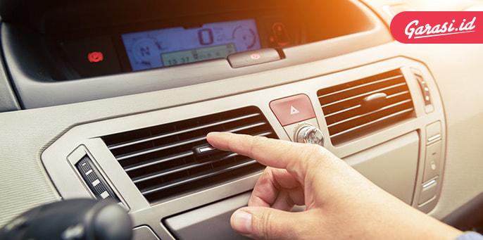 Larangan Nyalakan AC Saat Mesin Baru Hidup, Mitos atau Fakta?