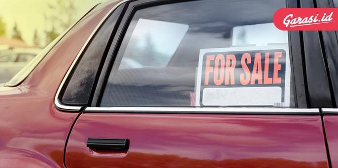 Bosan Dengan Mobil Sedanmu? Begini Cara Bikin Harga Jualnya Jadi Tinggi